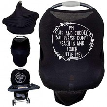 Car Seat 5 in 1 Cover I'm Cute & Cuddly But Please Don't Touch Little Me Black
